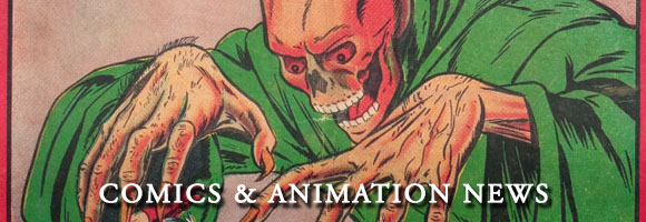 Comics and Animation News