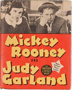 >Mickey Rooney and Judy Garland and How They Got into the Movies